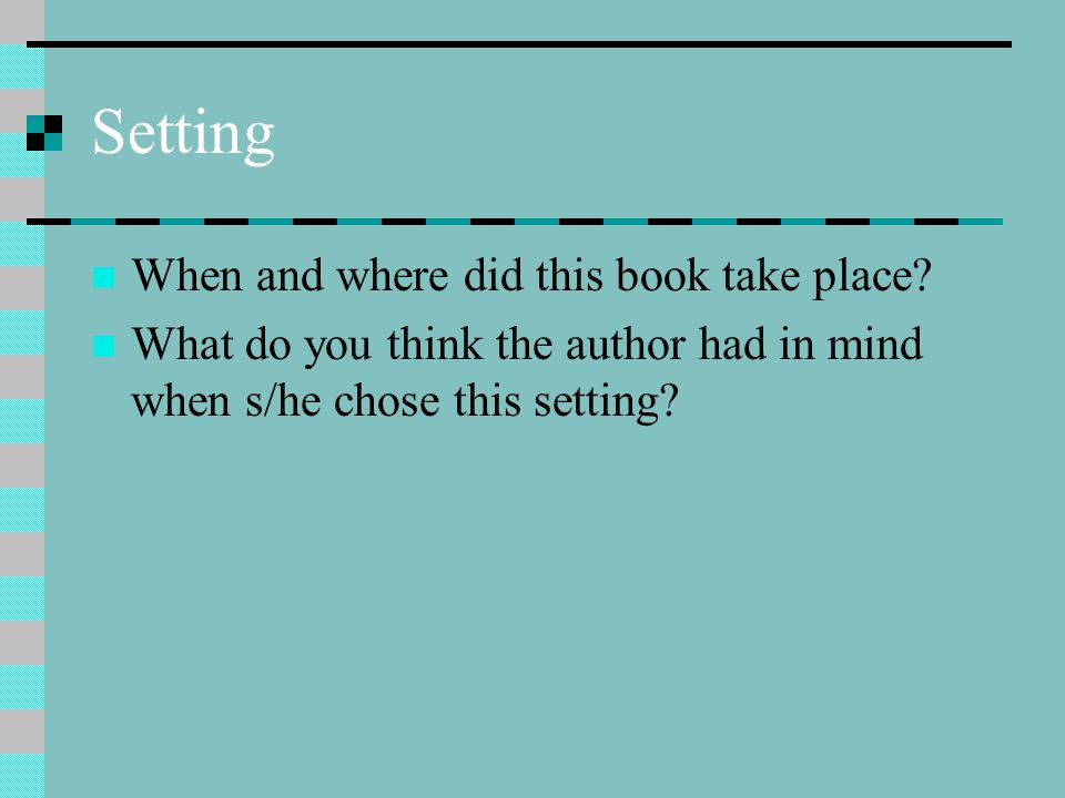 Setting When and where did this book take place