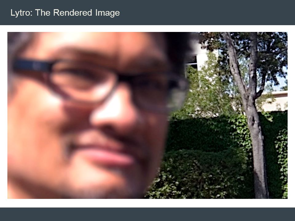 Lytro: The Rendered Image