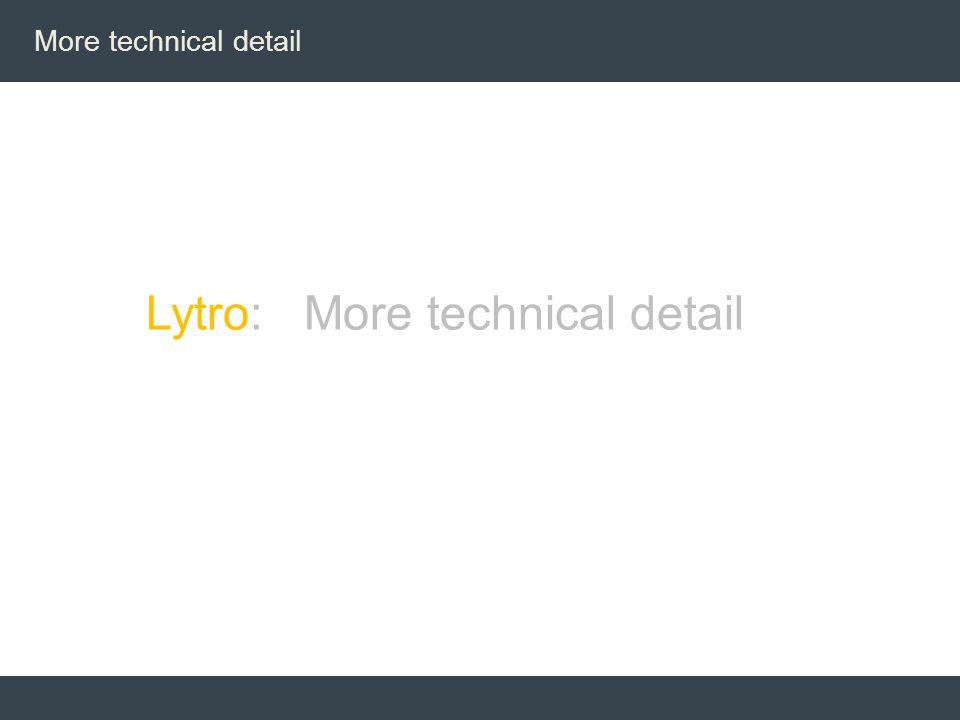Lytro: More technical detail