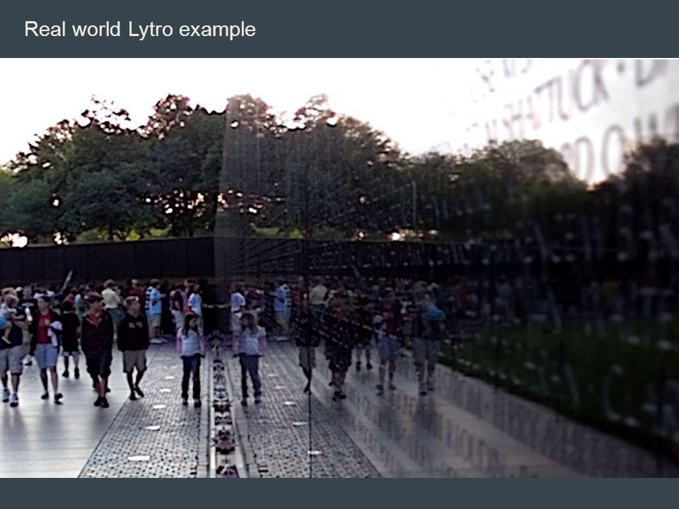 Real world Lytro example