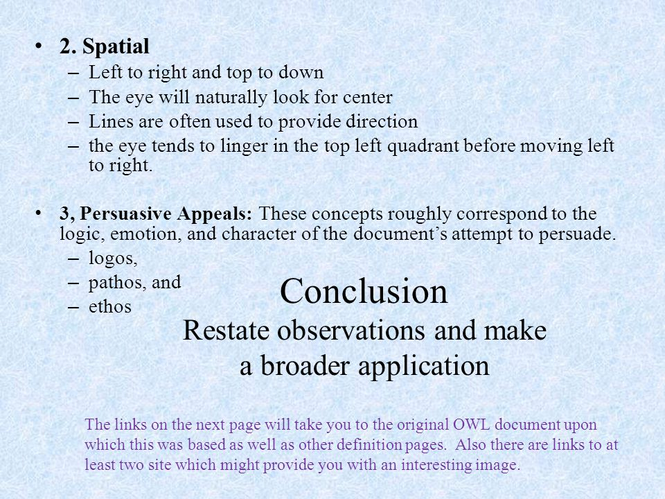 Conclusion Restate observations and make a broader application
