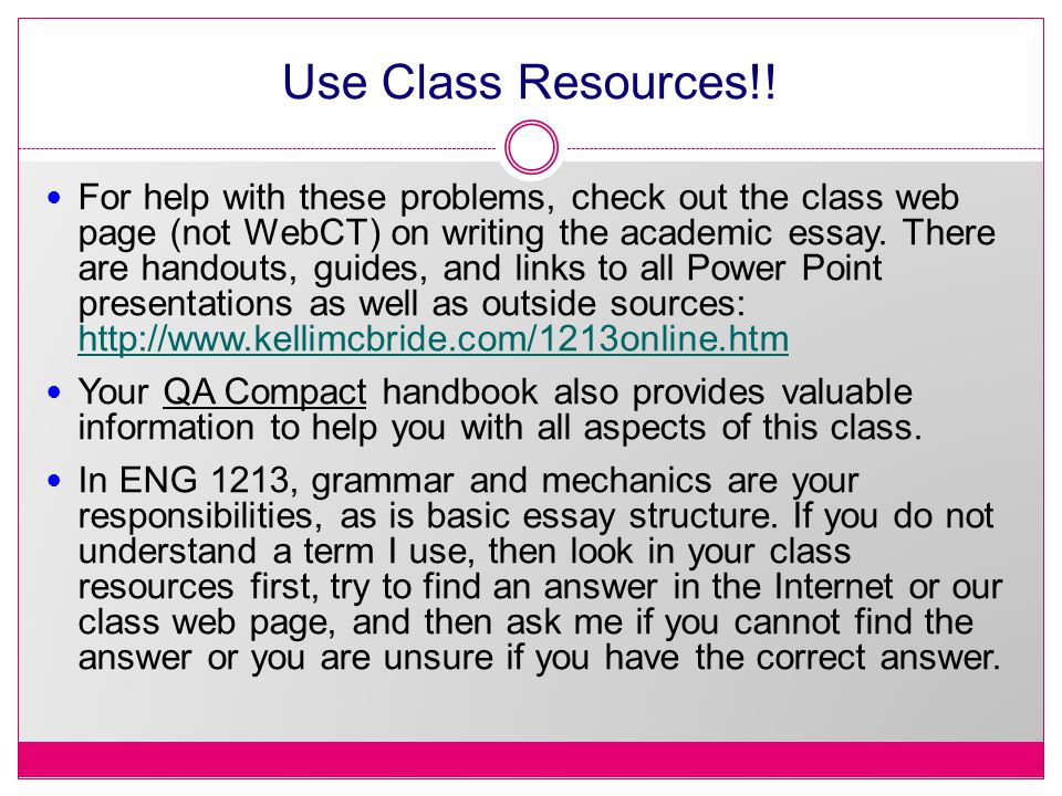 Use Class Resources!!