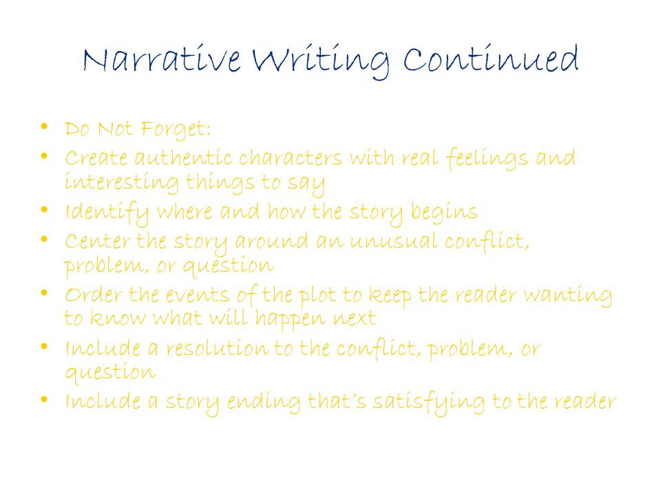 Narrative Writing Continued