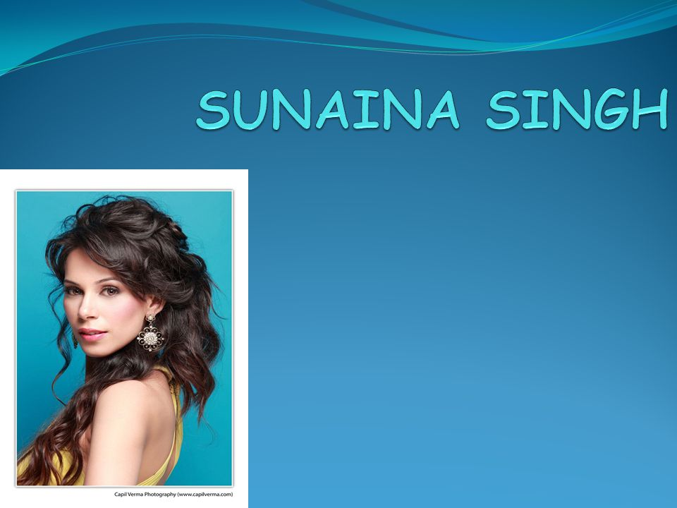 SUNAINA SINGH