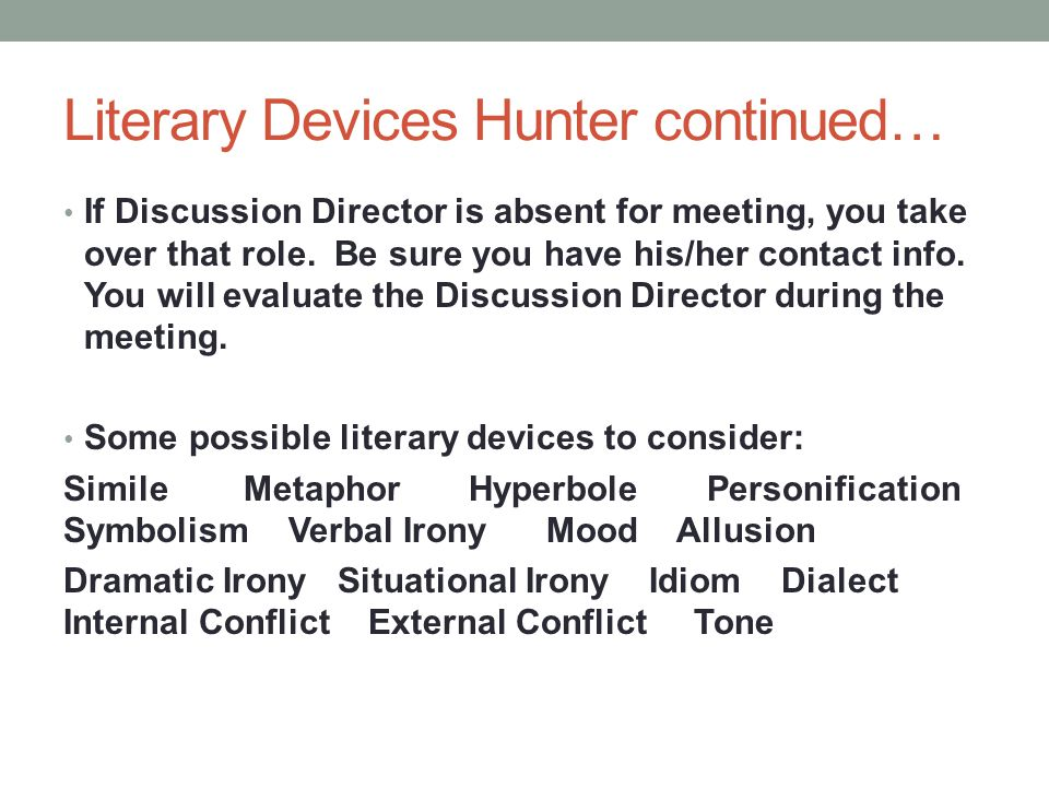 Literary Devices Hunter continued…