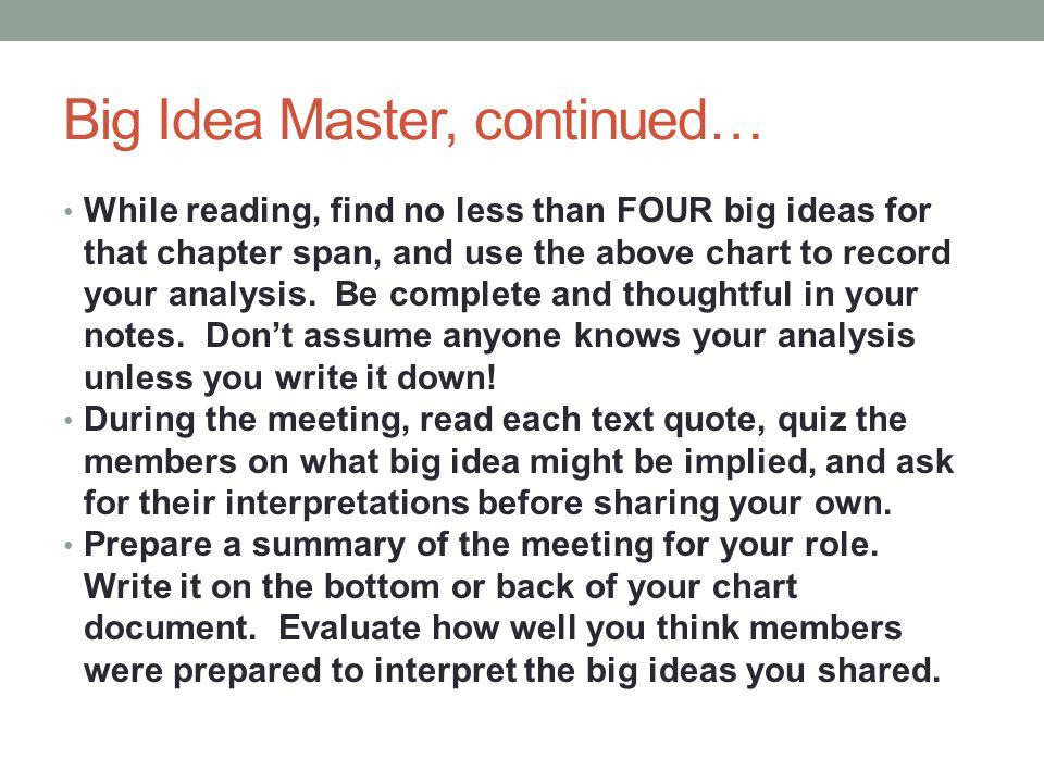 Big Idea Master, continued…