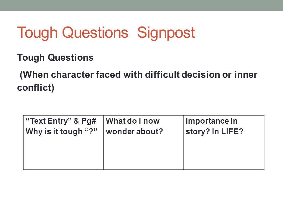 Tough Questions Signpost