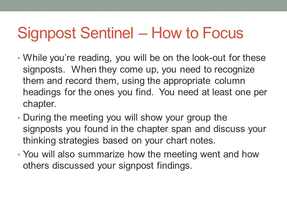 Signpost Sentinel – How to Focus