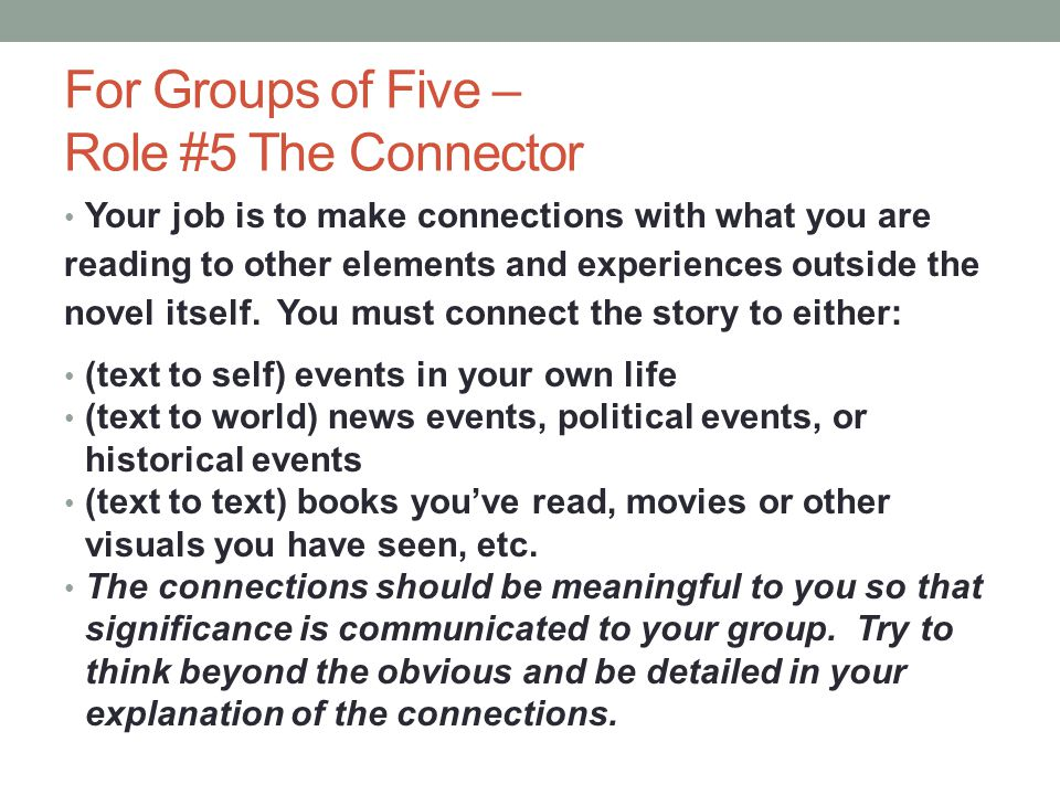 For Groups of Five – Role #5 The Connector