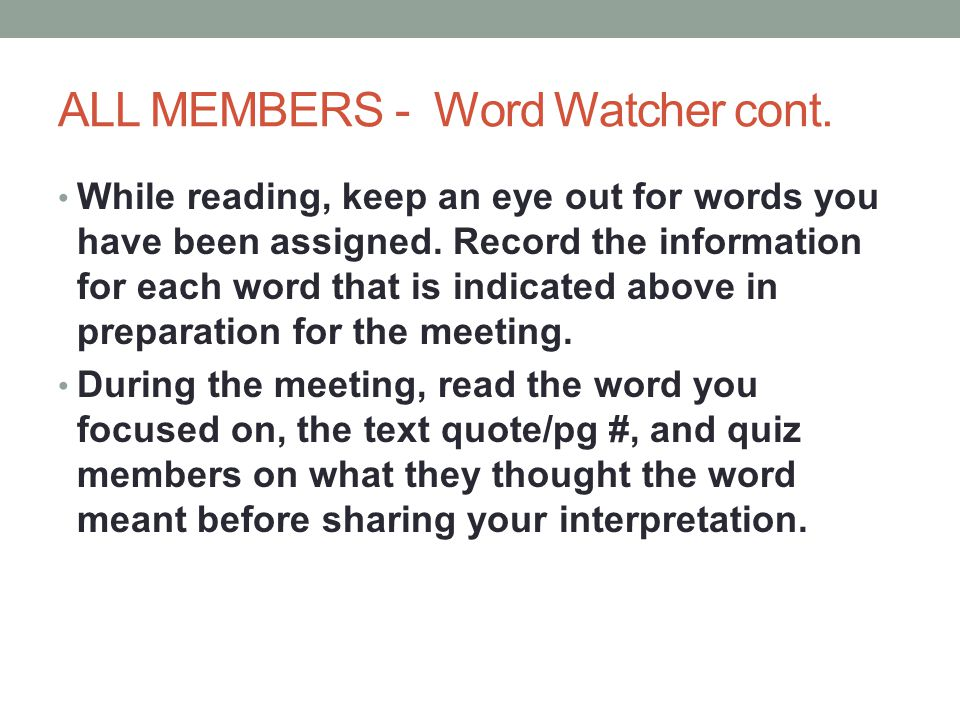 ALL MEMBERS - Word Watcher cont.