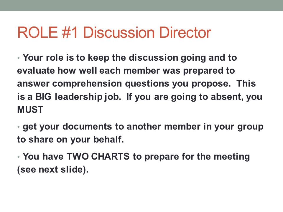ROLE #1 Discussion Director