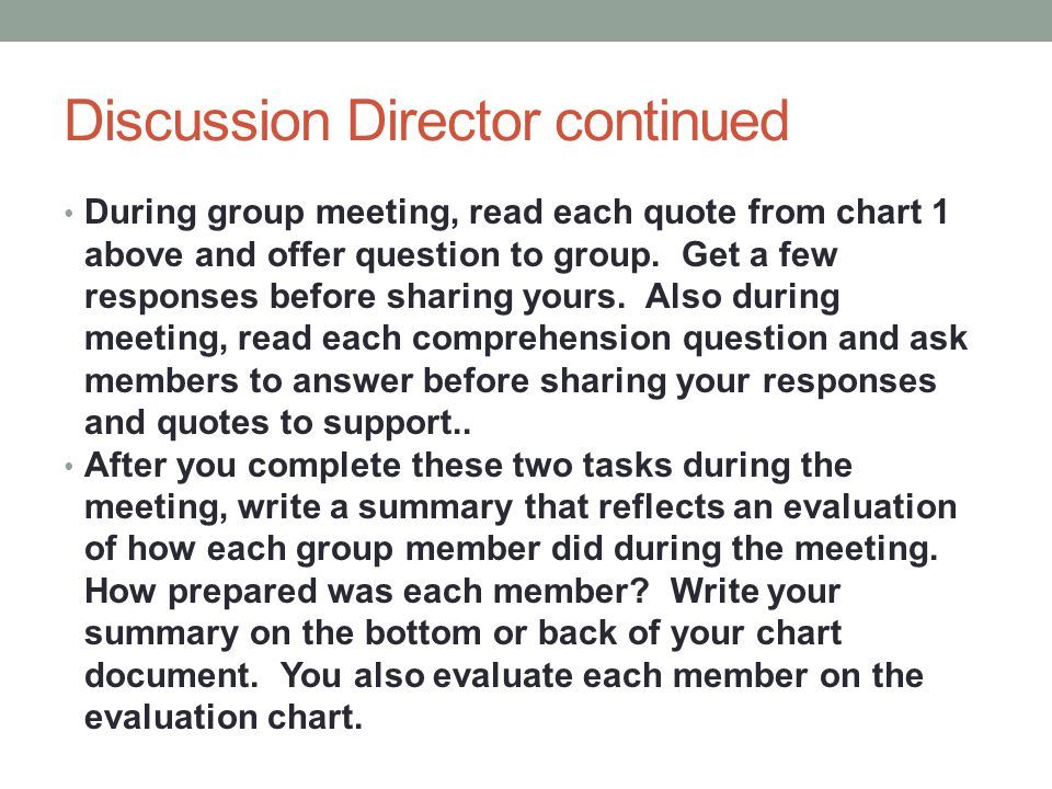 Discussion Director continued
