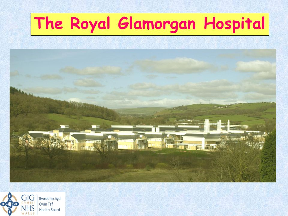 The Royal Glamorgan Hospital