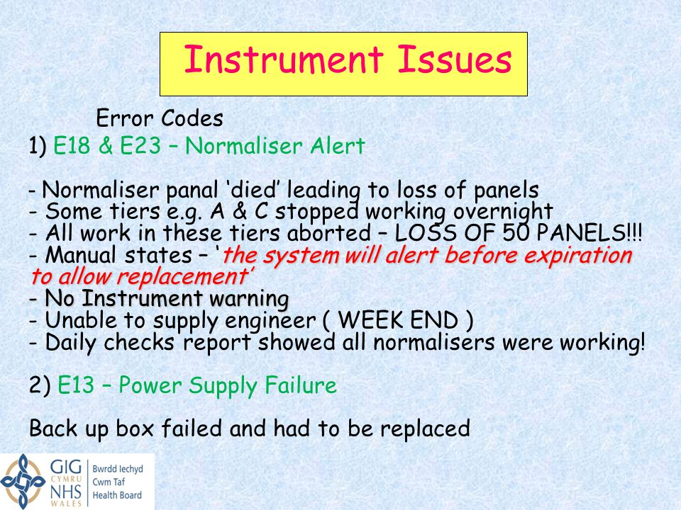 Instrument Issues Error Codes 1) E18 & E23 – Normaliser Alert