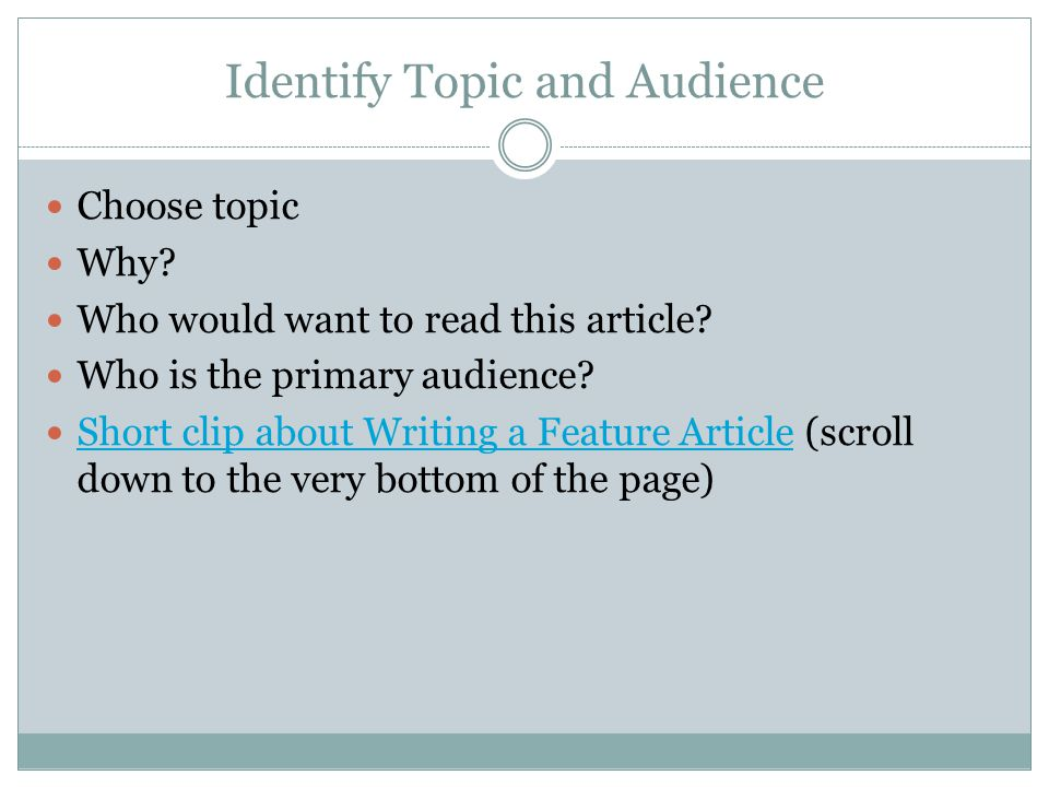 Identify Topic and Audience