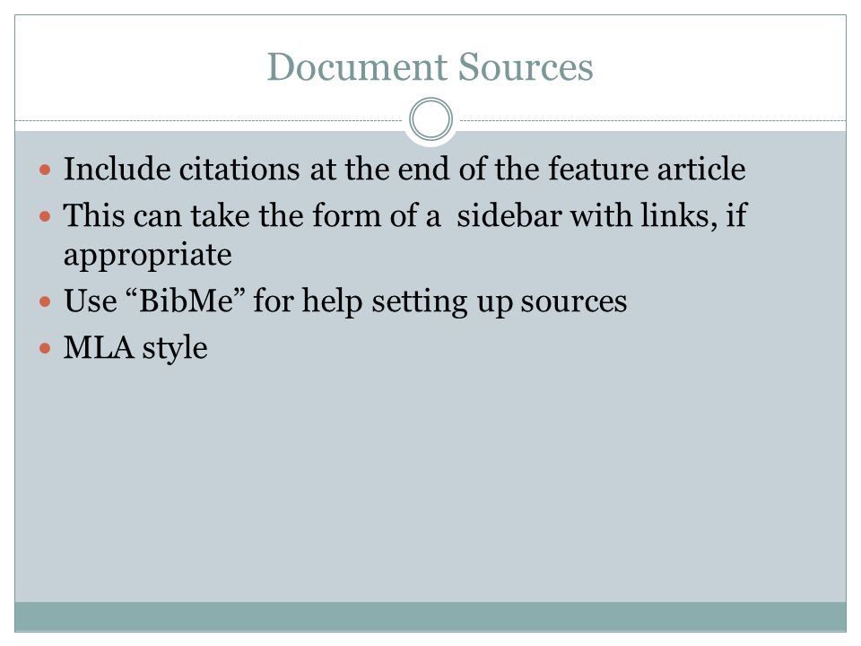 Document Sources Include citations at the end of the feature article