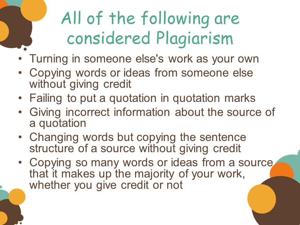 All of the following are considered Plagiarism