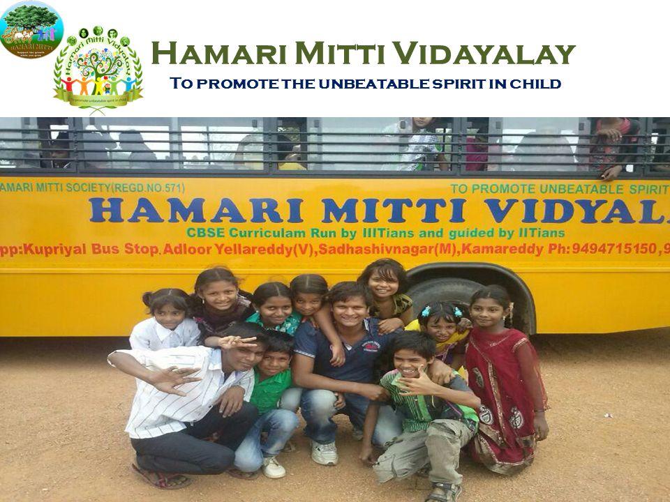 Hamari Mitti Vidayalay To promote the unbeatable spirit in child