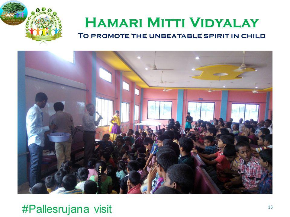 Hamari Mitti Vidyalay To promote the unbeatable spirit in child