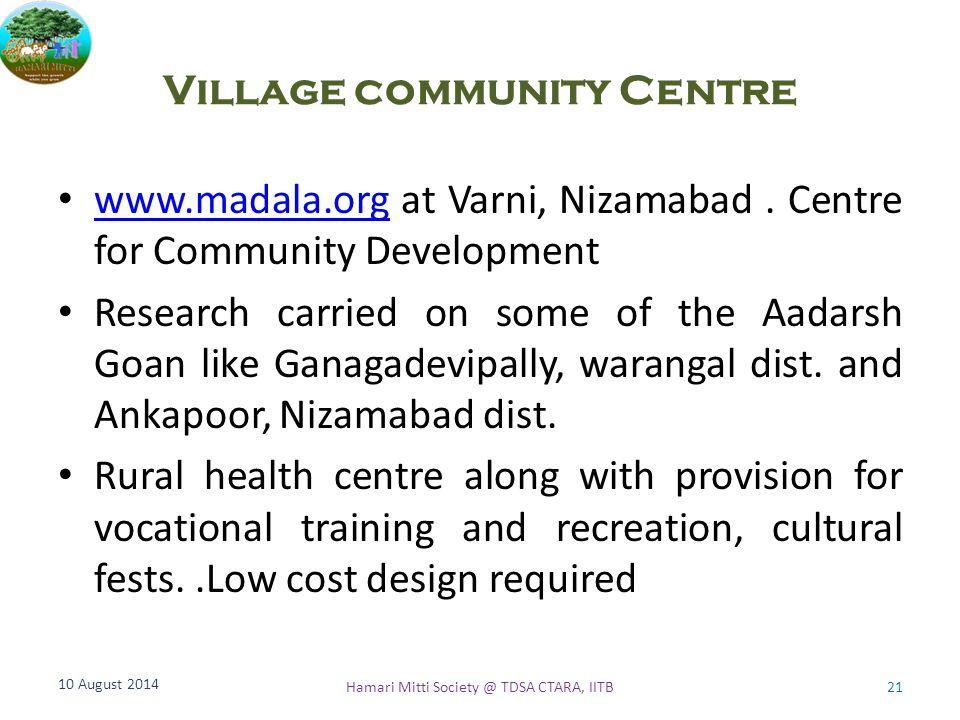 Village community Centre