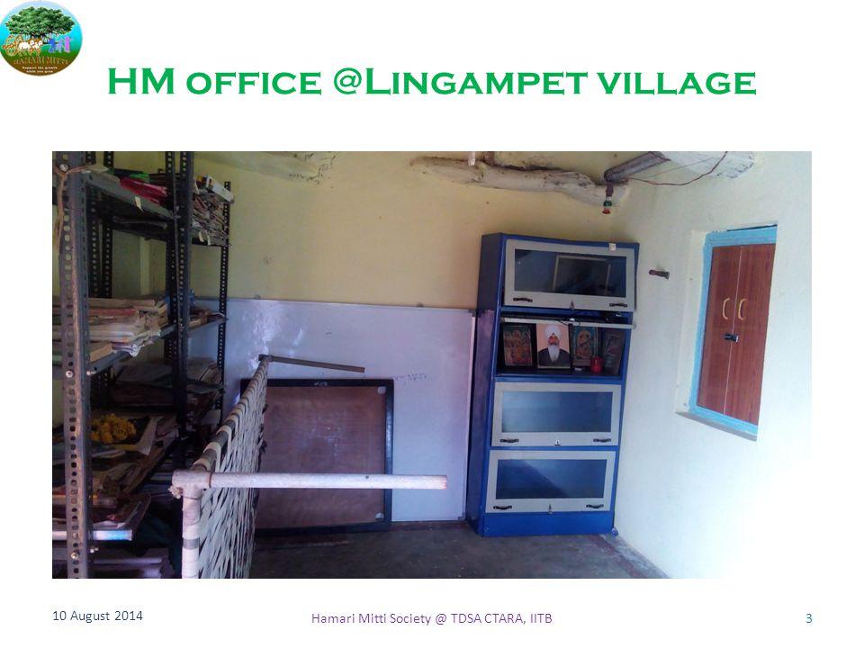 HM office @Lingampet village