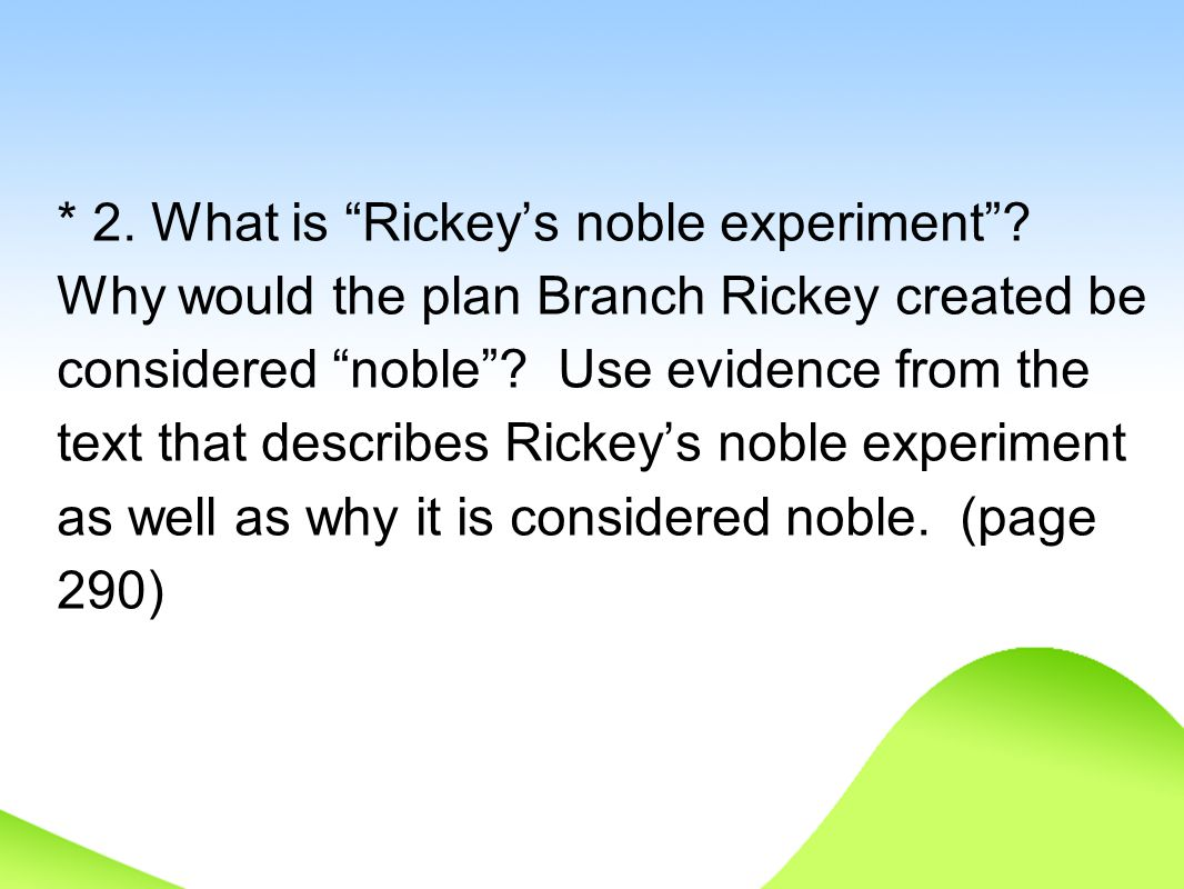 2. What is Rickey's noble experiment