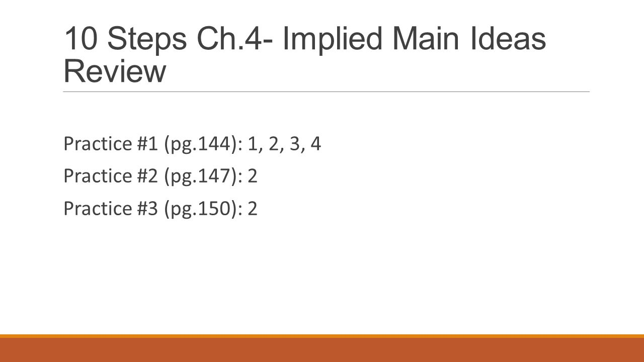 10 Steps Ch.4- Implied Main Ideas Review