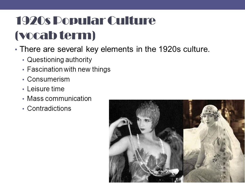 1920s Popular Culture (vocab term)