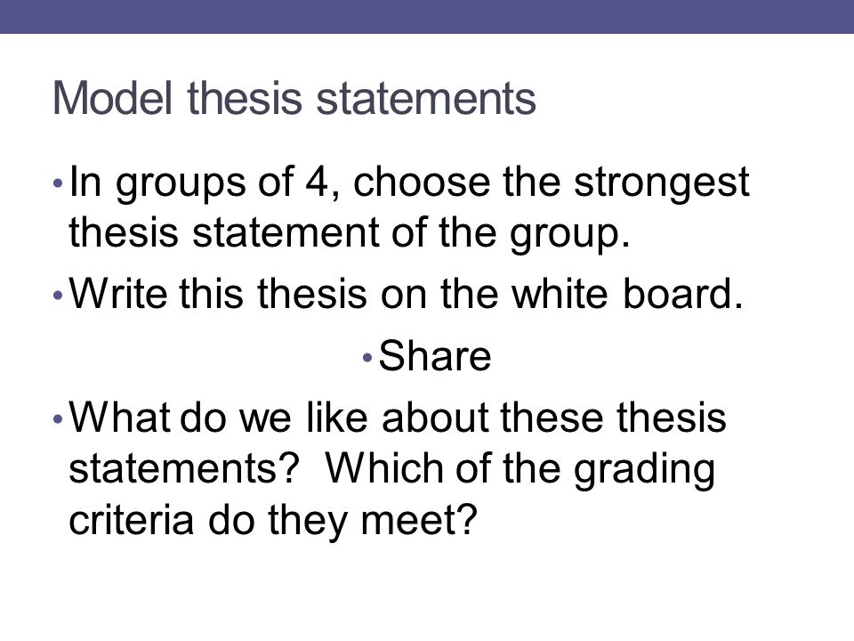 model thesis statement Here are some characteristics of good thesis statements, with samples of good and poor ones a thesis statement must come at the end of the first paragraph.