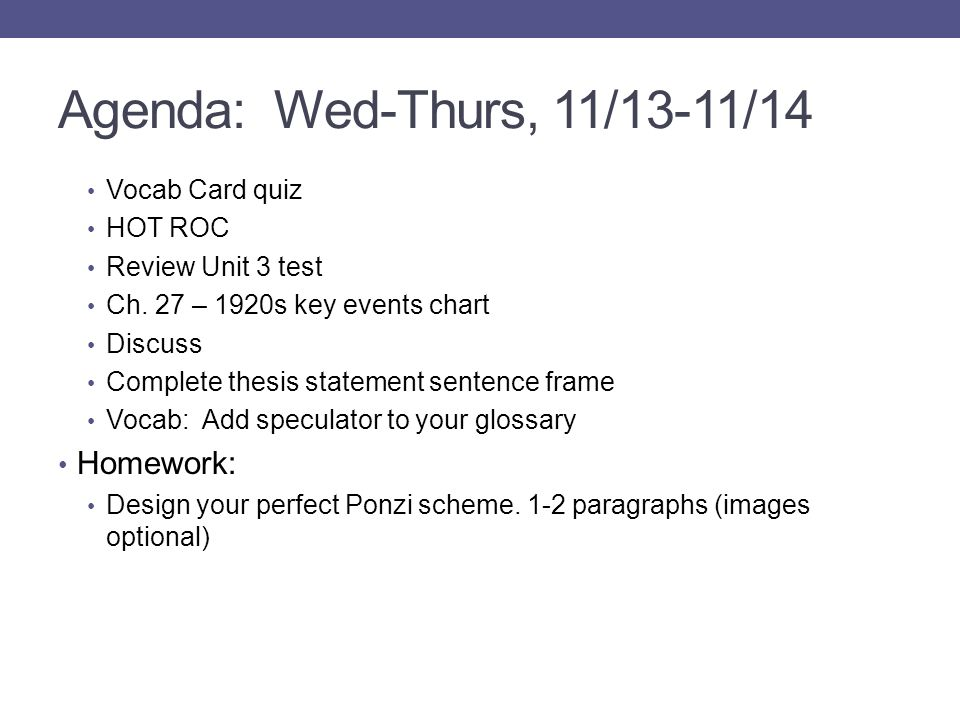 Agenda: Wed-Thurs, 11/13-11/14 Homework: Vocab Card quiz HOT ROC