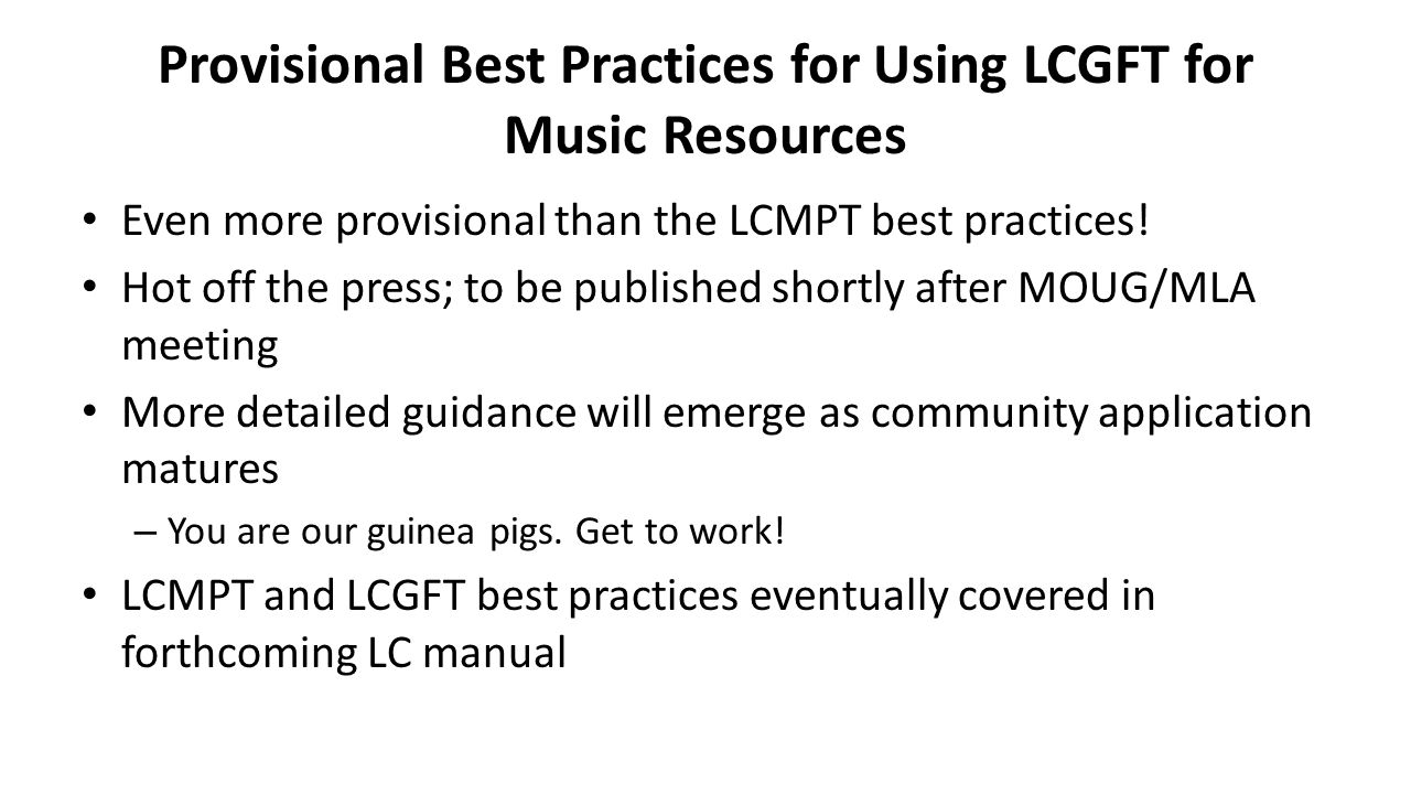Provisional Best Practices for Using LCGFT for Music Resources