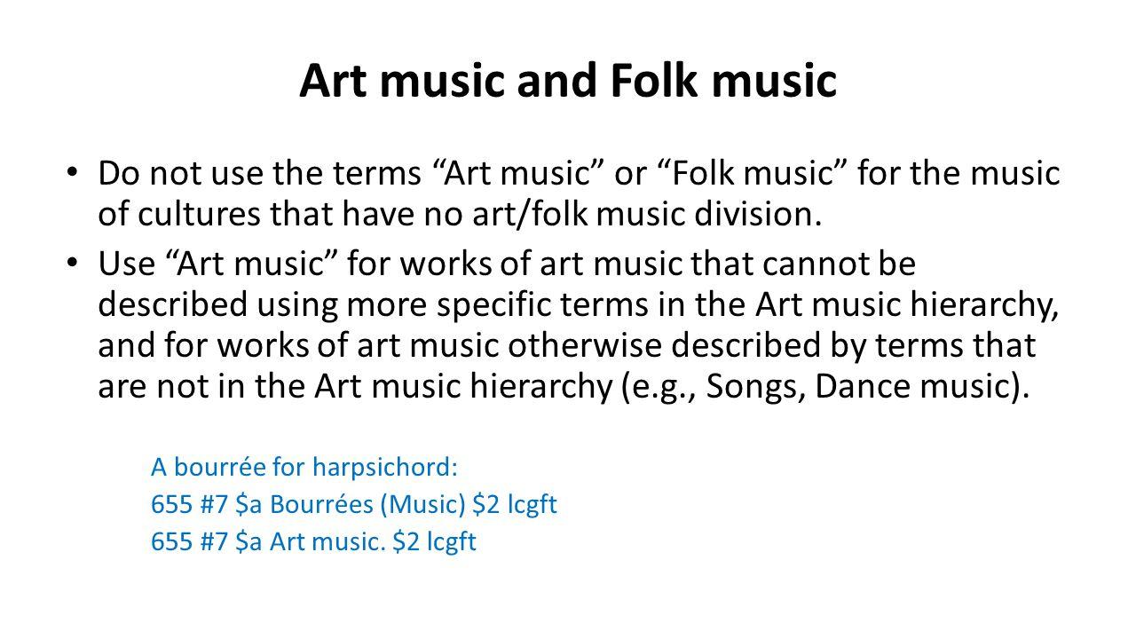 Art music and Folk music