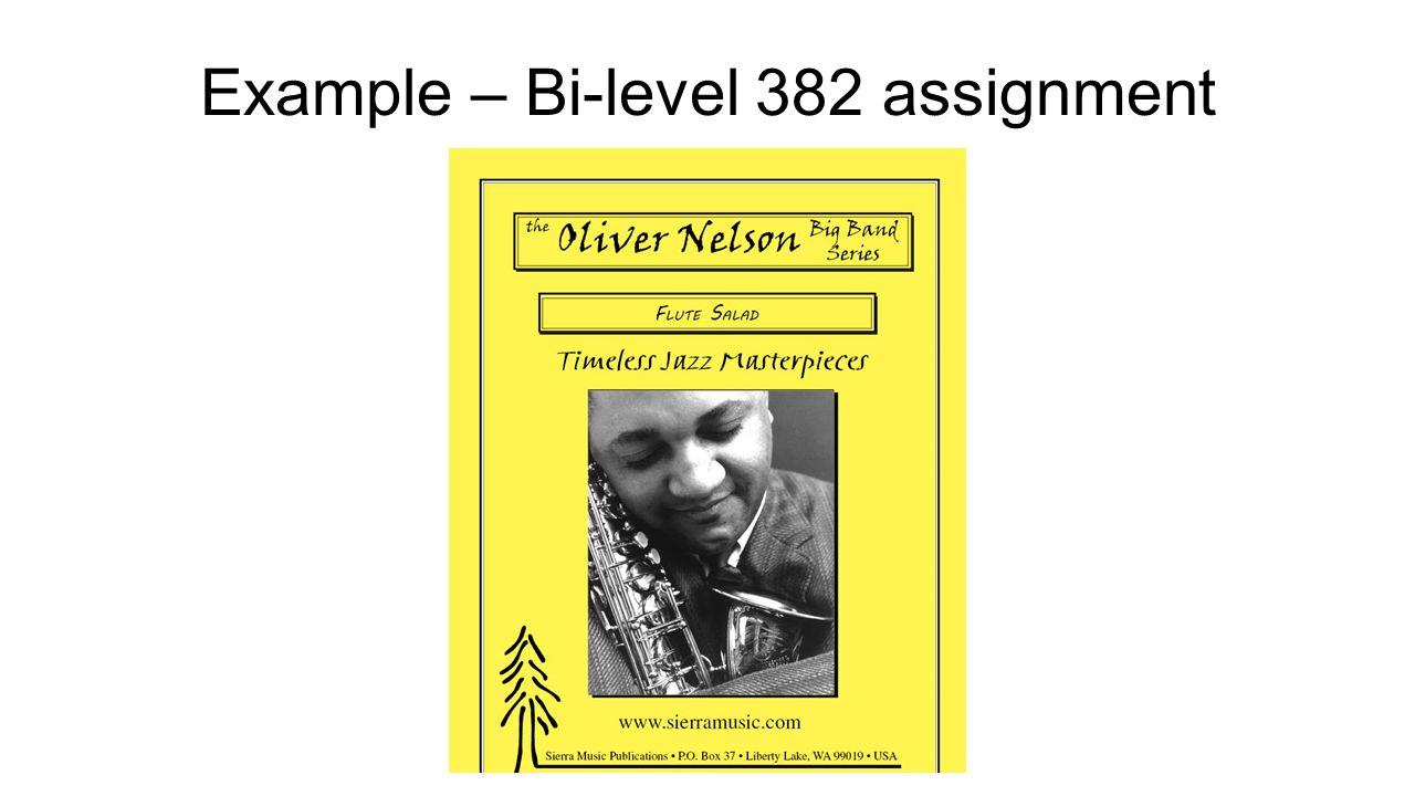 Example – Bi-level 382 assignment