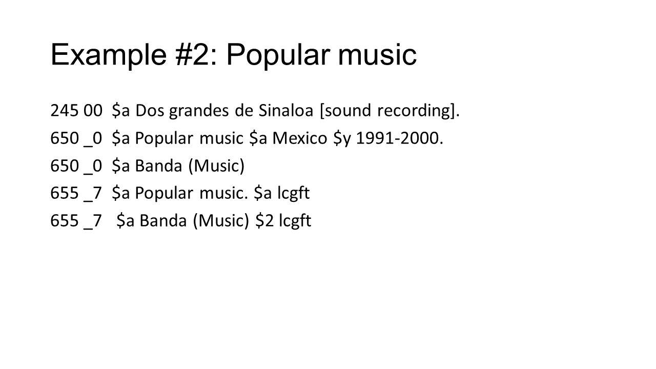 Example #2: Popular music