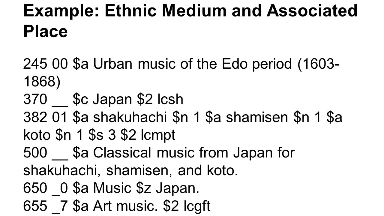 Example: Ethnic Medium and Associated Place