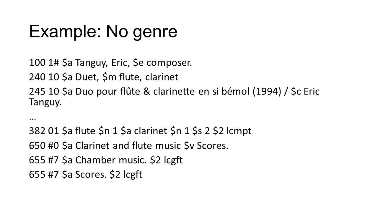 Example: No genre