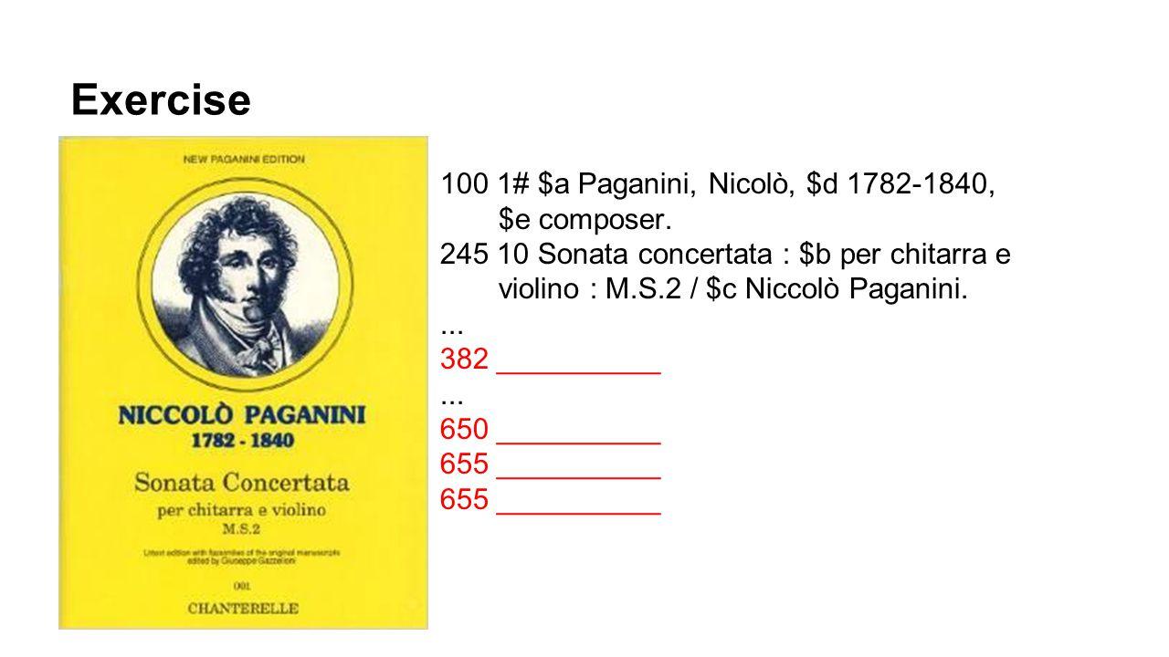Exercise 100 1# $a Paganini, Nicolò, $d 1782-1840, $e composer.