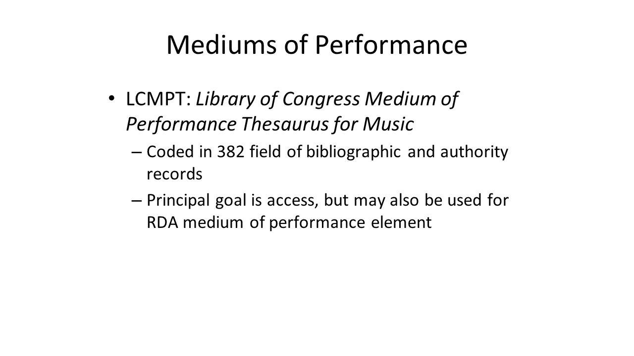 Mediums of Performance