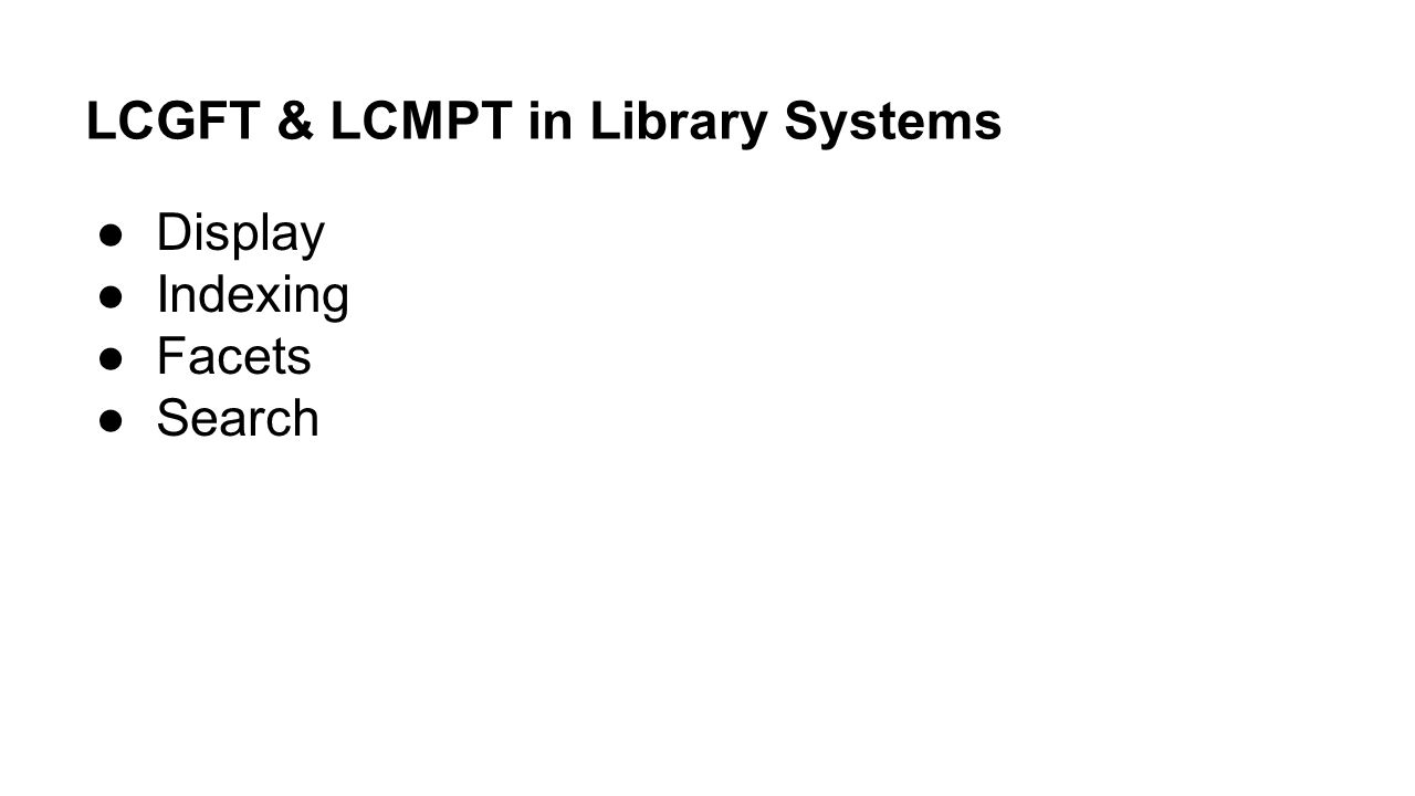LCGFT & LCMPT in Library Systems