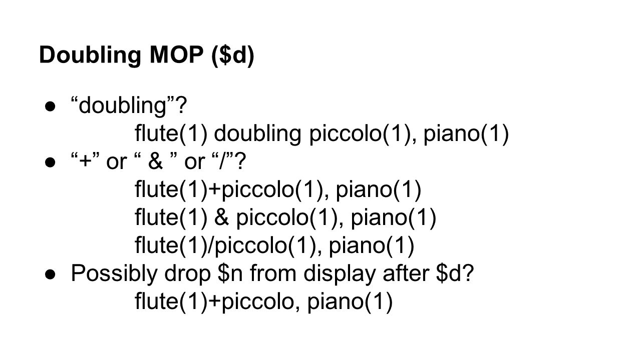 Doubling MOP ($d) doubling flute(1) doubling piccolo(1), piano(1)