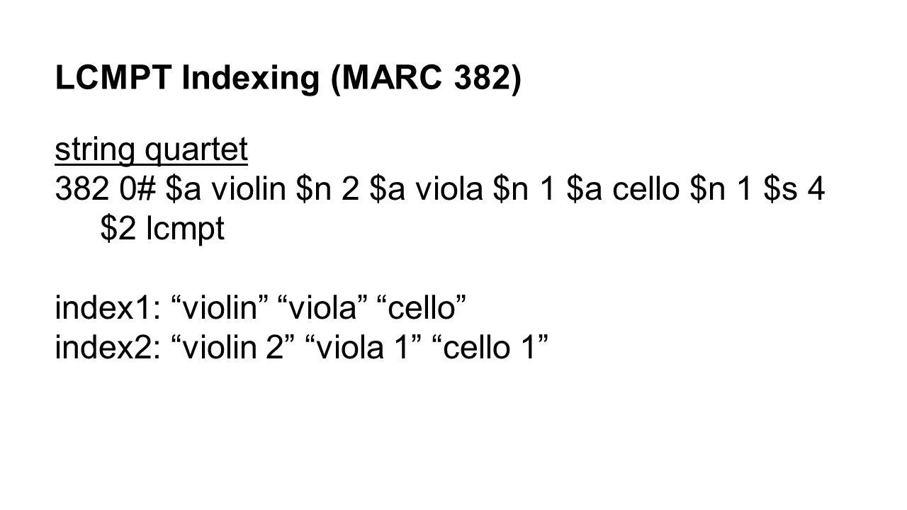 LCMPT Indexing (MARC 382) string quartet
