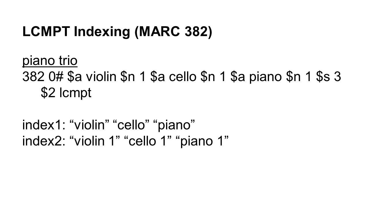 LCMPT Indexing (MARC 382) piano trio