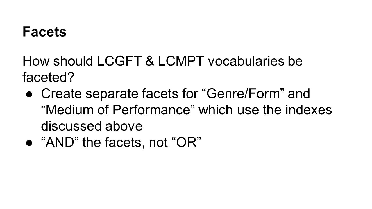Facets How should LCGFT & LCMPT vocabularies be faceted