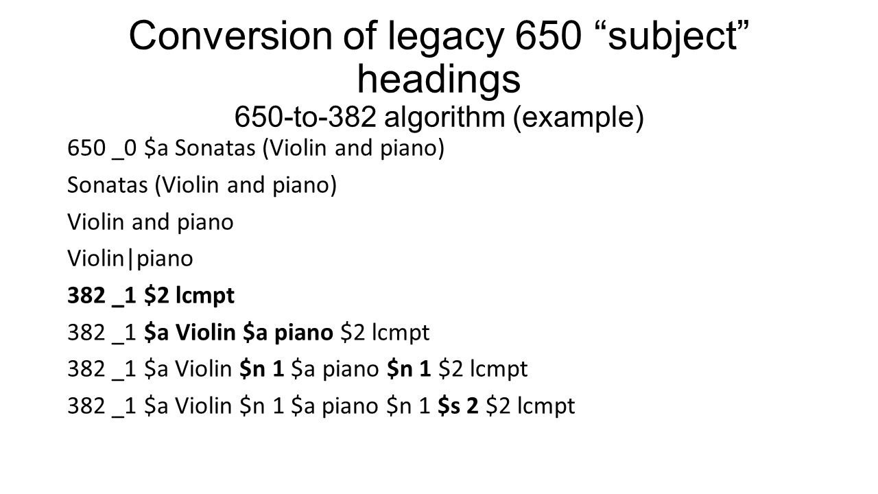 Conversion of legacy 650 subject headings 650-to-382 algorithm (example)