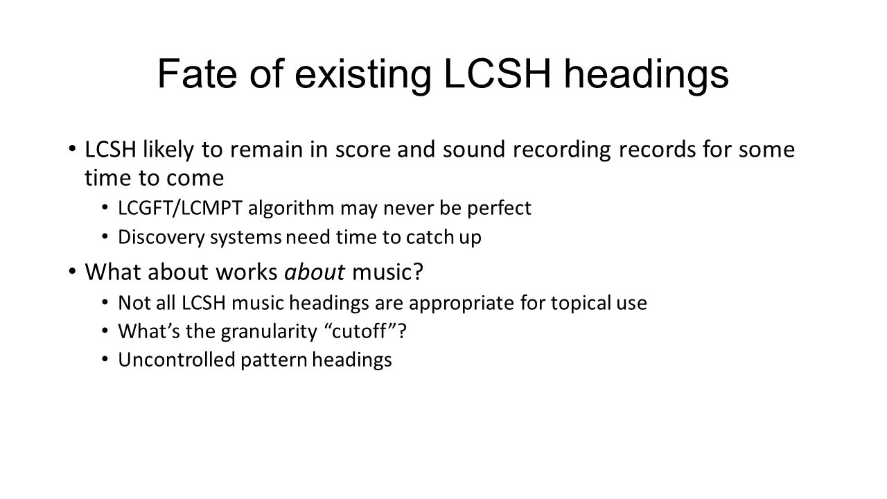 Fate of existing LCSH headings