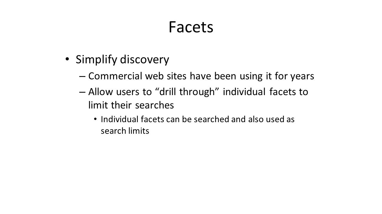 Facets Simplify discovery