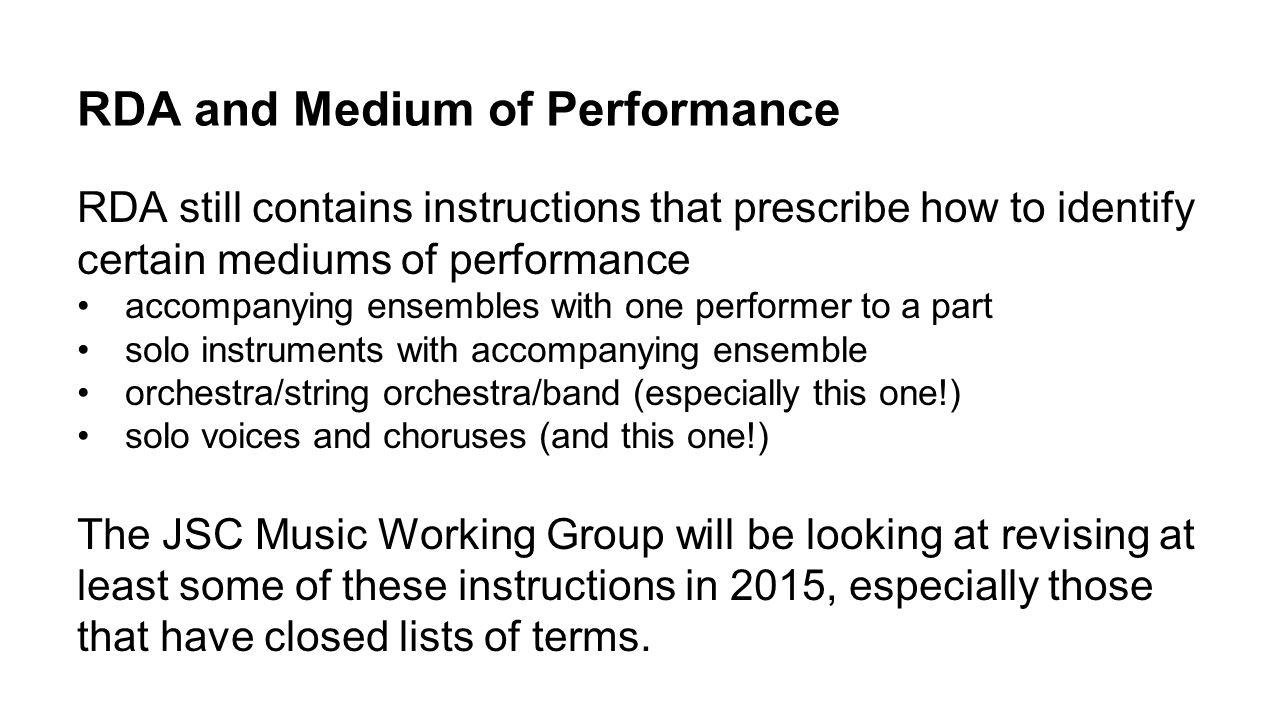 RDA and Medium of Performance