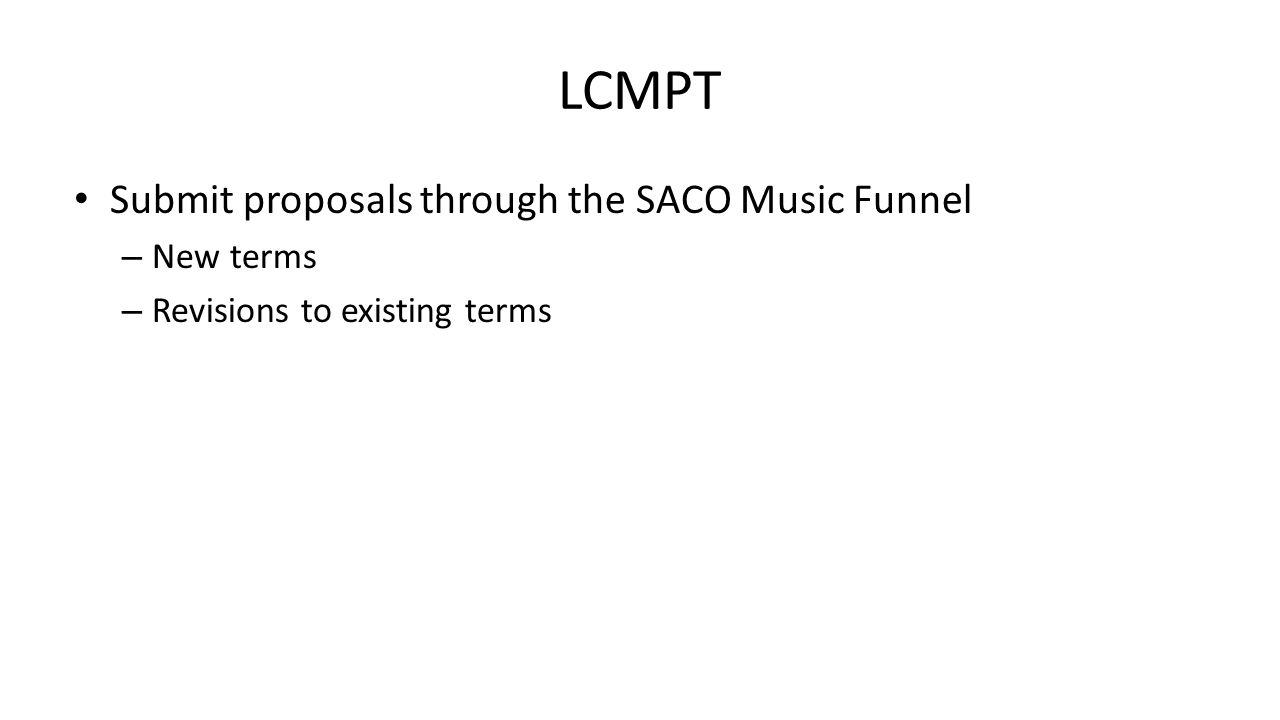 LCMPT Submit proposals through the SACO Music Funnel New terms