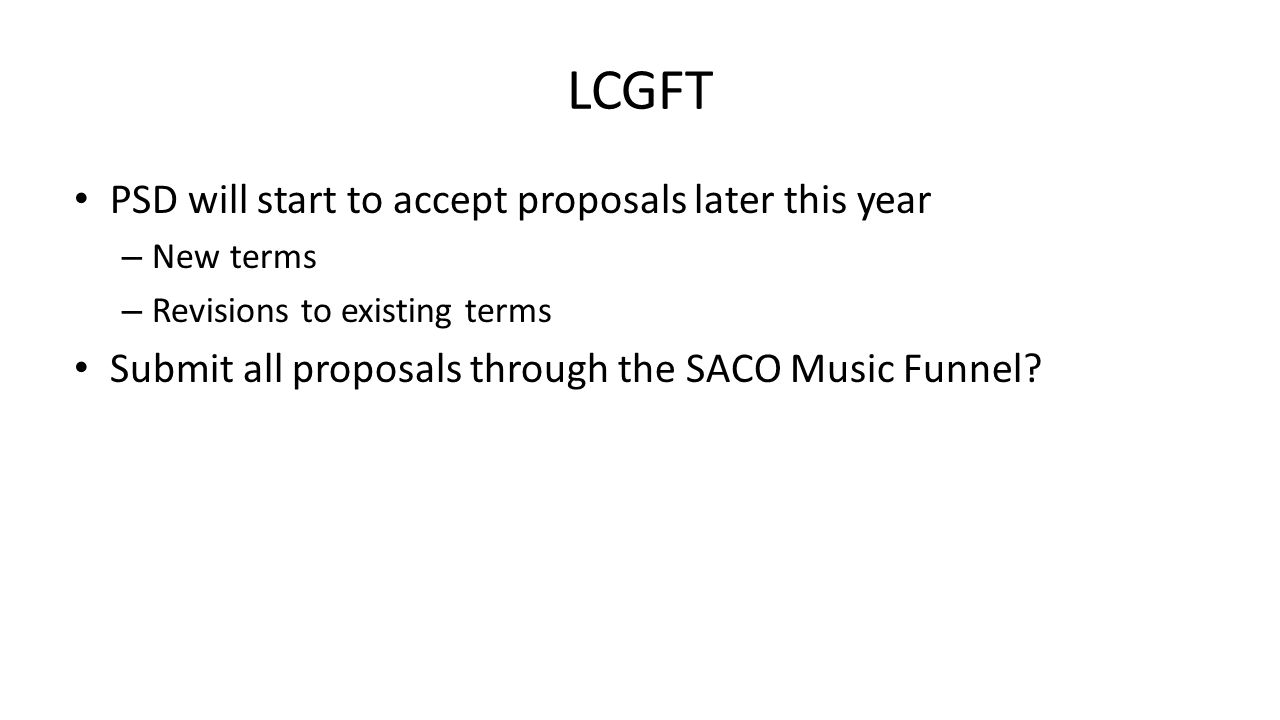 LCGFT PSD will start to accept proposals later this year