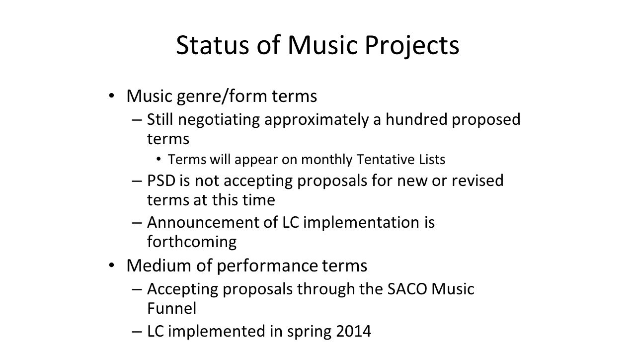 Status of Music Projects